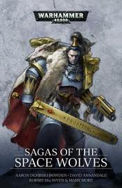 Sagas of the Space Wolves: The Omnibus by Aaron Dembski-Bowden