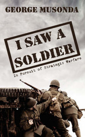 I Saw A Soldier by George, Musonda image
