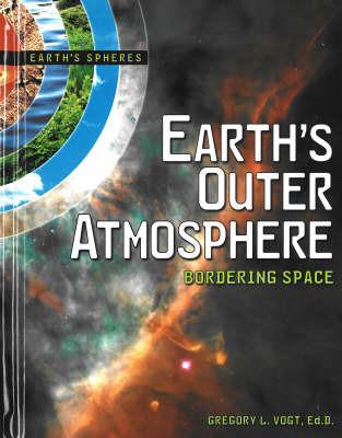Earth's Outer Atmosphere by Gregory L Vogt