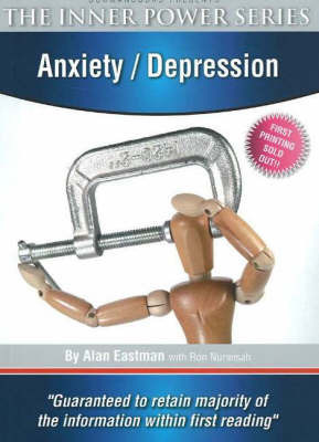 Anxiety / Depression by Alan Eastman