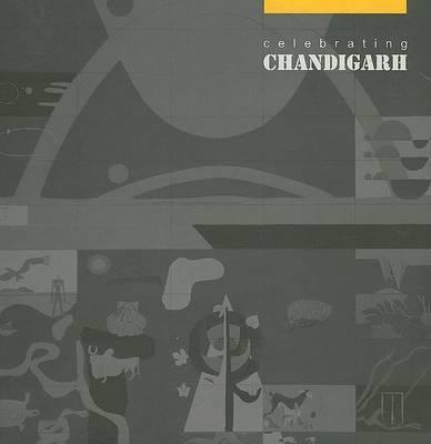 Celebrating Chandigarh