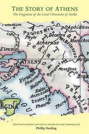 The Story of Athens by Phillip Harding