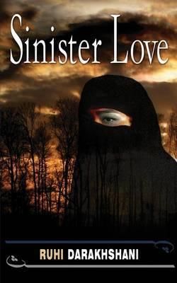 Sinister Love by Ruhi Darakhshani image