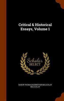 Critical & Historical Essays, Volume 1
