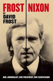 Frost/Nixon by David Frost