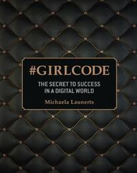 #Girlcode by Michaela Launerts
