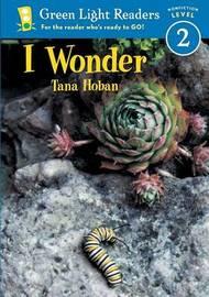 I Wonder by Tana Hoban image
