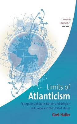 The Limits of Atlanticism by Gret Haller