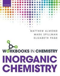 Workbook in Inorganic Chemistry by Matthew Almond