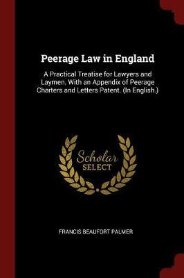 Peerage Law in England by Francis Beaufort Palmer image