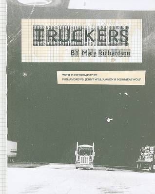 Truckers by Mary Richardson