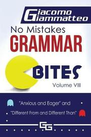 No Mistakes Grammar Bites, Volume VIII by Giacomo Giammatteo image