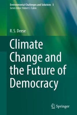 Climate Change and the Future of Democracy by R. S. Deese image
