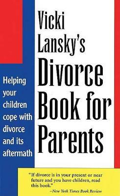 Vicki Lansky's Divorce Book for Parents by Vicki Lansky image