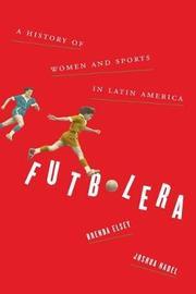 Futbolera by Brenda Elsey