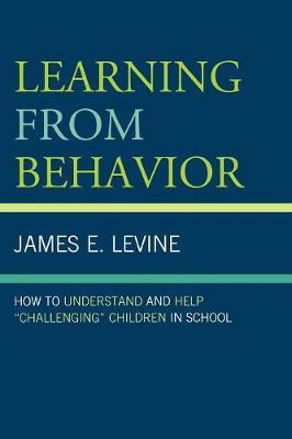 Learning From Behavior by James E Levine image