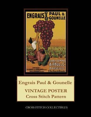 Engrais Paul & Gounelle by Kathleen George