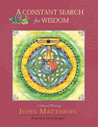 A Constant Search for Wisdom by John Matthews