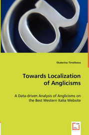 Towards Localization of Anglicisms by Ekaterina Timofeeva