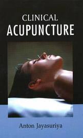 Clinical Acupuncture by Anton Jayasuriya image