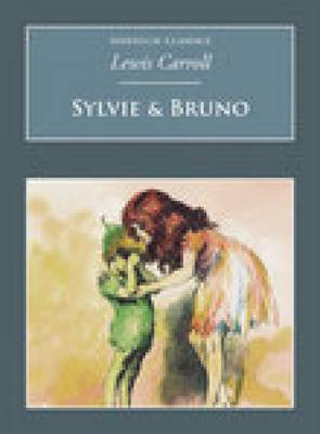 Sylvie & Bruno by Lewis Carroll image
