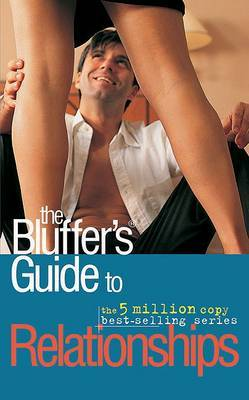 The Bluffers Guide to Relationships by Mark Mason image