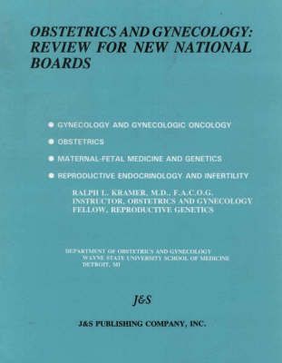 Obstetrics and Gynecology: Review for New National Boards by Ralph L. Kramer
