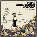 And the Anonymous Nobody (Coloured 2LP) by De La Soul