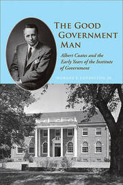 The Good Government Man by Howard E. Covington