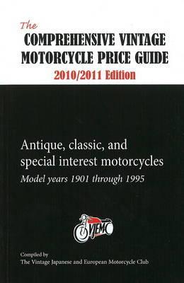 Comprehensive Vintage Motorcycle Price Guide: 2010/2011 by Vintage Japanese & European Motorcycle Club image