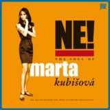 Ne! The Soul Of Marta Kubišová (Digipak) by Marta Kubišová