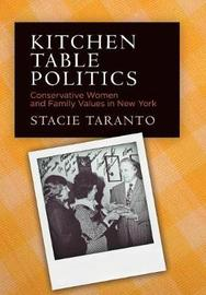 Kitchen Table Politics by Stacie Taranto image