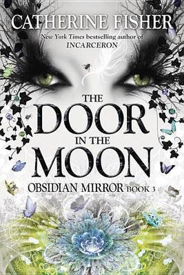 The Door in the Moon by Catherine Fisher image