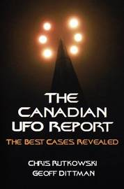 The Canadian UFO Report by Chris A. Rutkowski image