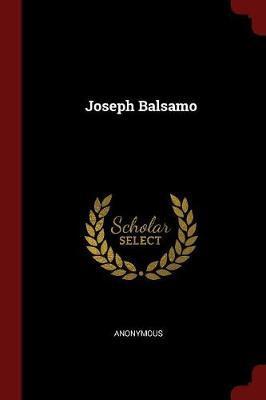 Joseph Balsamo by * Anonymous image
