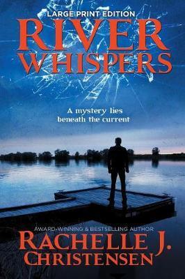River Whispers by Rachelle J Christensen image