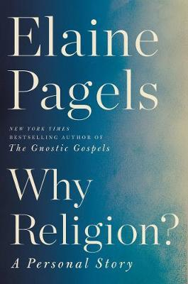 Why Religion? by Elaine Pagels image