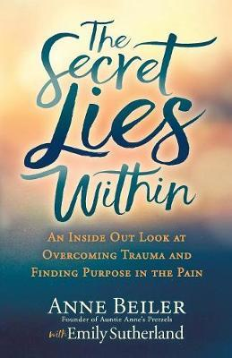 The Secret Lies Within by Anne Beiler