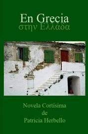 En Grecia by Patricia Herbello Espinosa
