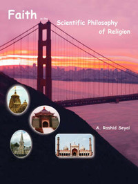 Faith in The Scientific Philosophy of Religion by A. Rashid Seyal image