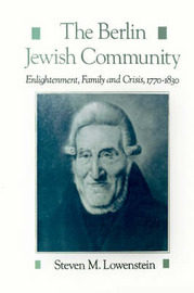 The Berlin Jewish Community by Steven M Lowenstein image