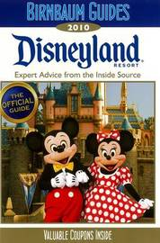 Disneyland Resort: 2010 by Birnbaum Travel Guides image