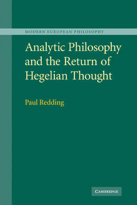 Analytic Philosophy and the Return of Hegelian Thought by Paul Redding image