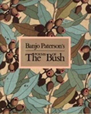 Banjo Paterson's Poems of the Bush by Banjo Paterson image