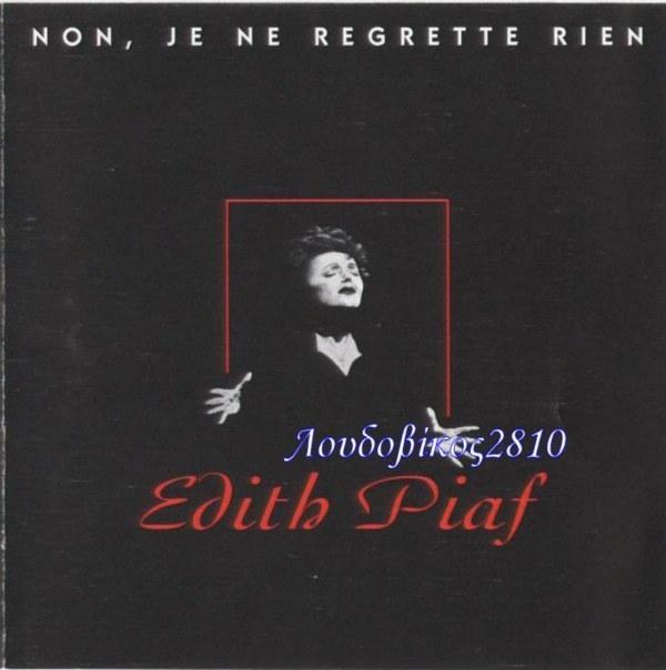Non Je Ne Regrette Rien by Edith Piaf