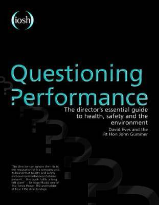Questioning Performance: The Director's Essential Guide to Health, Safety and the Environment by David Eves image