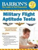 Barron's Military Flight Aptitude Tests, 3rd Edition by Terry Duran Major U S Army
