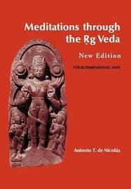 Meditations Through the Rig Veda by Antonio T.De Nicolas image