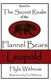 The Secret Realm of the Flannel Bears - Leopold by Hyla Withrow image