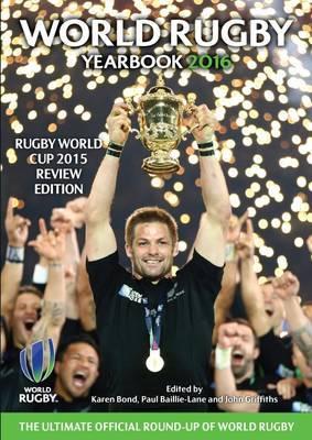 World Rugby Yearbook 2016 by Karen Bond